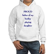 Proud Father of Daughter Hoodie