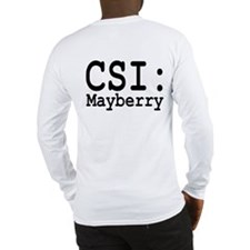 CSI: Mayberry Long Sleeve T-Shirt