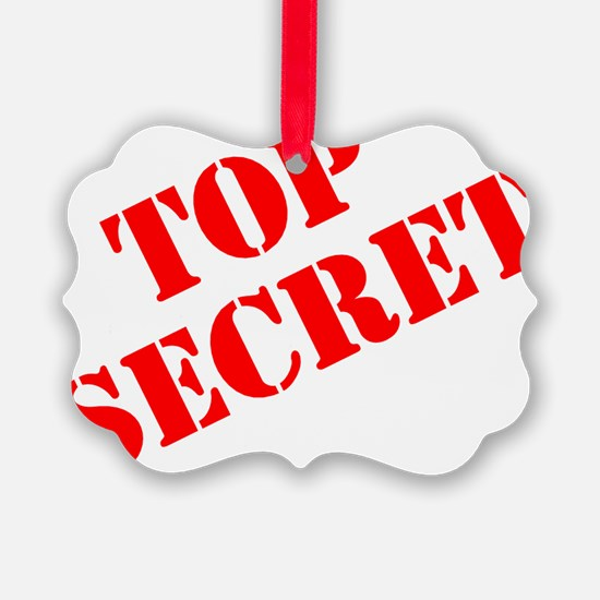 Top Secret Ornament