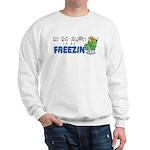 Season to be Freezin' Sweatshirt