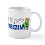 Season to be Freezin' Mug