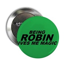 "Being Robin 2 2.25"" Button"