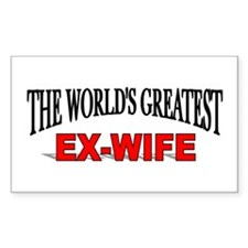 """The World's Greatest Ex-Wife"" Sticker (Rectangula"