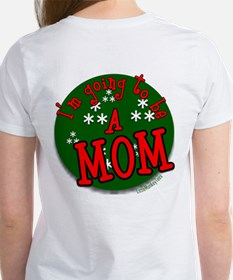 I am going to be a mom Tee
