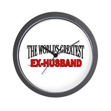 """The World's Greatest Ex-Husband"" Wall Clock"