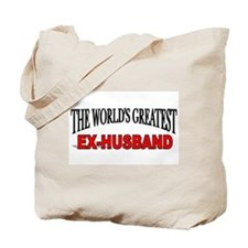 """""""The World's Greatest Ex-Husband"""" Tote Bag"""