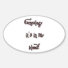 Genealogy It's In My Blood Oval Decal