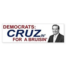 Democrats Cruzin' for Bruisin' Bumper Sticker