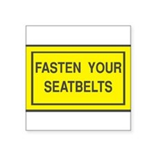 "Fasten-Belts-1.png Square Sticker 3"" x 3"""