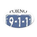 Porno_911_sign.png Oval Car Magnet