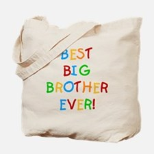 Best Big Brother Ever Tote Bag