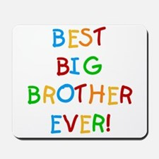 Best Big Brother Ever Mousepad