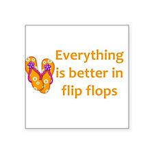 Better in Flip Flops Sticker