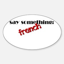 Say Something French Decal