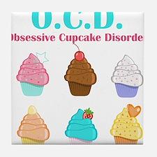 Obsessive Cupcake Disorder Tile Coaster