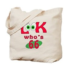 Look who's 66 ? Tote Bag