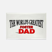 """""""The World's Greatest Foster Dad"""" Rectangle Magnet"""
