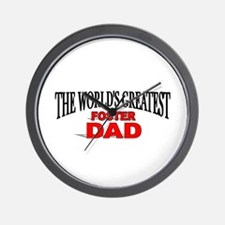 """The World's Greatest Foster Dad"" Wall Clock"