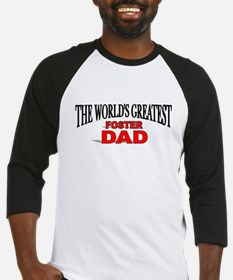 """The World's Greatest Foster Dad"" Baseball Jersey"