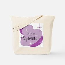 Due In September Retro Tote Bag