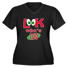Look who's 100 ? Women's Plus Size V-Neck Dark T-S