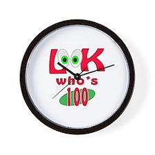 Look who's 100 ? Wall Clock