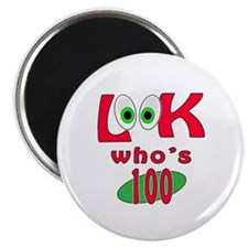 "Look who's 100 ? 2.25"" Magnet (10 pack)"