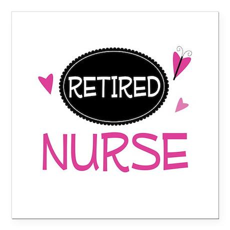 "Retired Nurse Square Car Magnet 3"" x 3"""