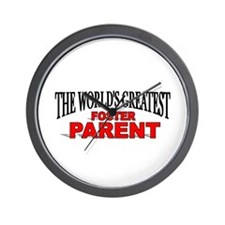 """The World's Greatest Foster Parent"" Wall Clock"
