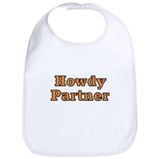HOWDY PARTNER Bib