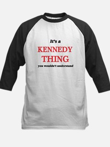 It's a Kennedy thing, you woul Baseball Jersey
