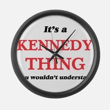 It's a Kennedy thing, you wou Large Wall Clock