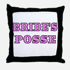 BRIDES POSSE 2 Throw Pillow