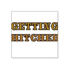 GETTING HITCHED-WESTERN 4 Sticker