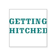 GETTING HITCHED-WESTERN Sticker
