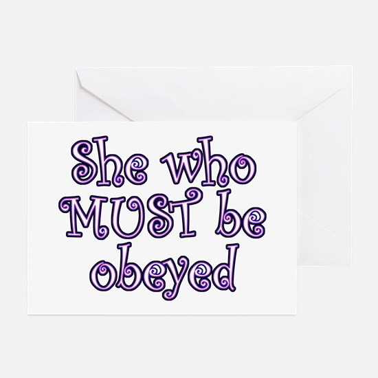 She Must Be Obeyed Greeting Cards (Pk of 10)