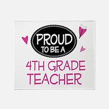 Proud 4th Grade Teacher Throw Blanket