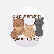 "Personalized Cat Person 3.5"" Button"
