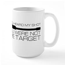If you heard my shot... You were not the target Mu