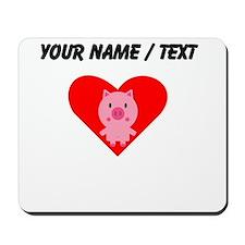 Cartoon Pig Heart Mousepad