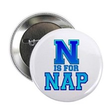 N is for Nap Button