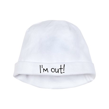 I'm out! baby hat
