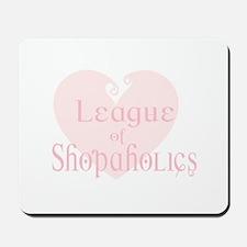 League of Shopaholics Mousepad
