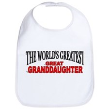 """The World's Greatest Great Granddaughter"" Bib"