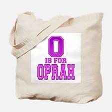 O is for Oprah Tote Bag