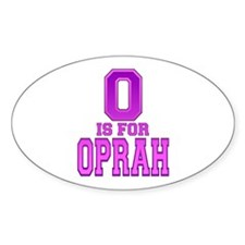 O is for Oprah Oval Decal