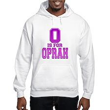 O is for Oprah Hoodie