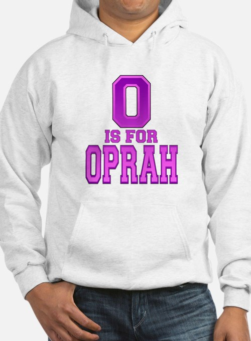 O is for Oprah Hoodie