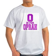 O is for Oprah Ash Grey T-Shirt