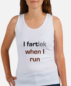 I FARTlek When I Run Tank Top